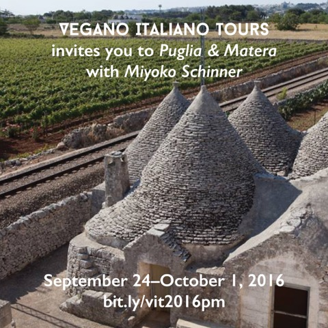 VEGANO ITALIANO TOURS - TAKE A TRIP TO PUGLIA & MATERA WITH MIYOKO SCHINNER