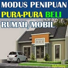 Wanbul Modus Penipu Jual Beli Mobil Dan Rumah