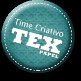 Time Criativo TEX Papéis
