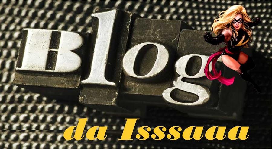 Blog da Isssaaa!