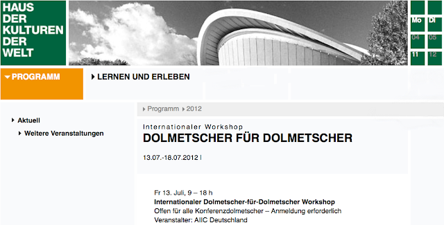 Haus der Kulturen der Welt - 13. Juli, 9 - 18 Uhr, Internationaler Dolmetscher-für-Dolmetscher Workshop