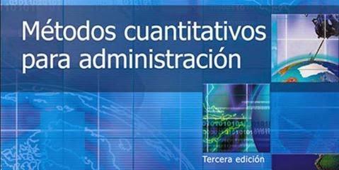 Descargue Gratis el Libro Metodos Cuantitaivos para Administracion