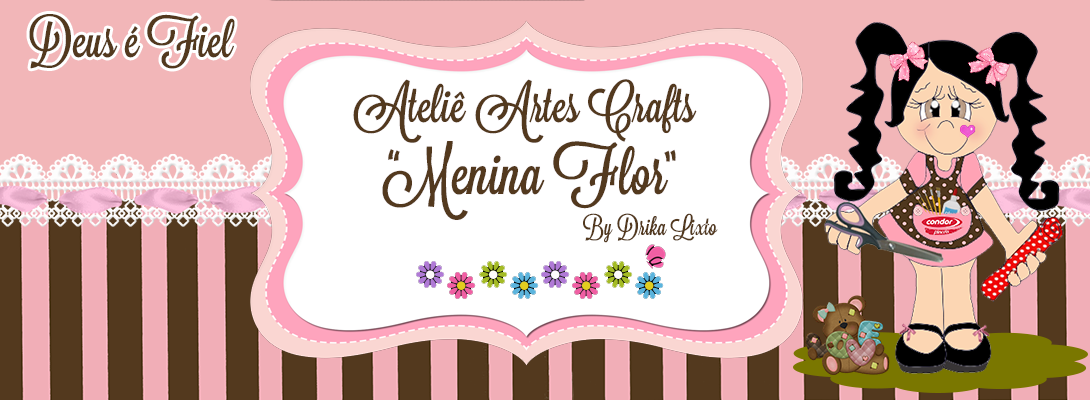 "Atelier Artes-Crafts  ""menina Flor ""(by Drika lixto)"