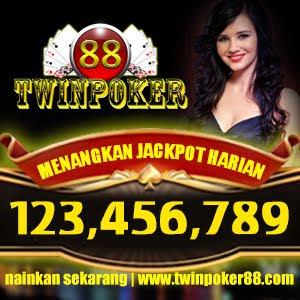 Twinpoker88.com agen judi poker dan Domino online uang asli terpercaya indonesia