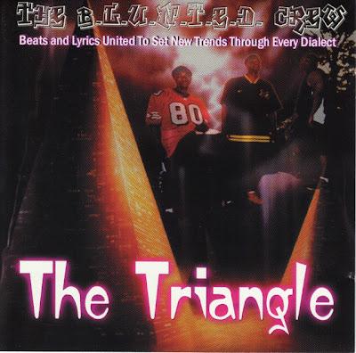 The B.L.U.N.T.E.D. Crew – The Triangle (CD) (1999) (320 kbps)