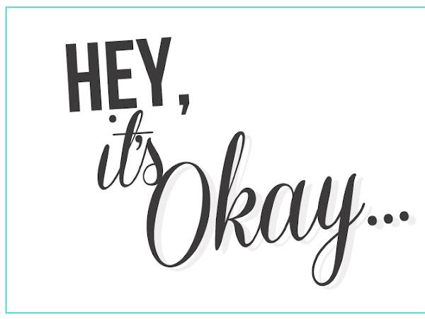 World Mental Heath Day: Hey! It's Okay!