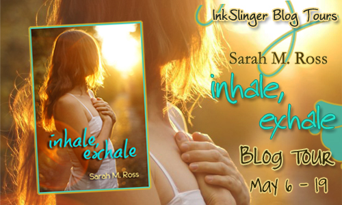 {Guest Post+Giveaway} Inhale, Exhale by Sarah M. Ross