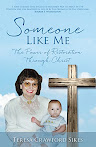 Someone Like Me: The Power of Restoration Through Chris