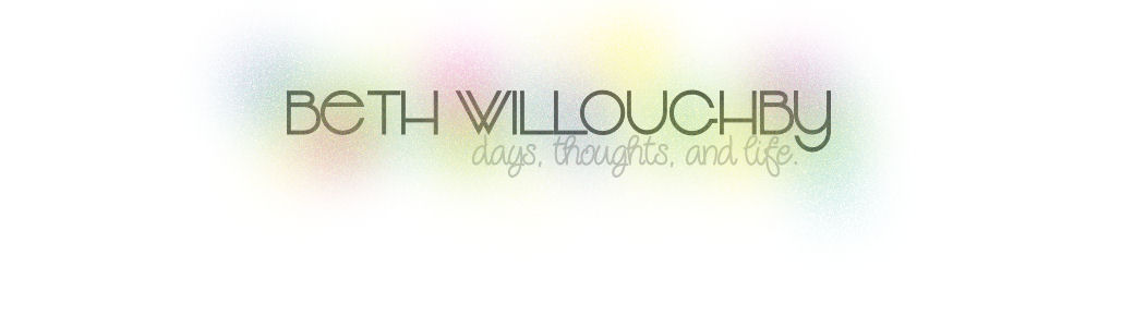 Beth Wills: Day's Thoughts and Life.