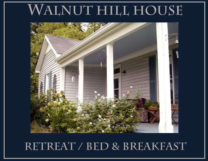 Walnut HIll House Retreat Bed & Breakfast