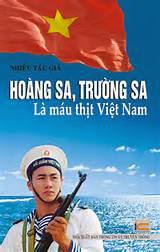 """""""Trường Sa, Hoàng Sa là máu thịt Việt Nam"""""""