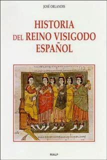 Historia del reino visigodo español José Orlandis