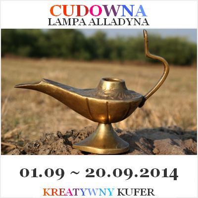 http://www.kreatywnykufer.blogspot.com/2014/09/wyzwanie-tematyczne-basn-cudowna-lampa.html