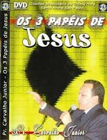 os-3-papeis-de-jesus