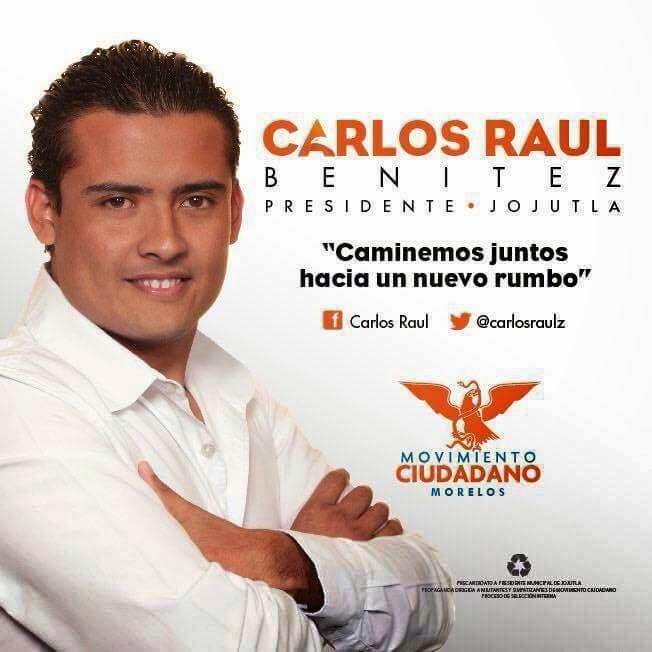 CARLOS RAUL BENITEZ CANDIDATO A PRESIDENTE MUNICIPAL DE JOJUTLA