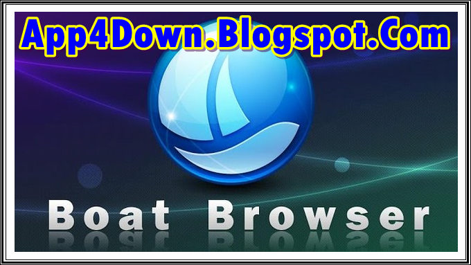 Download Boat Browser 8.1 For Android APK Latest Free Version