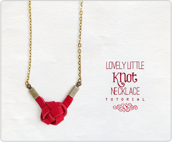 http://www.ornamentea.com/TheShop/TutorialPages/LovelyLIttleKnotNecklace.html