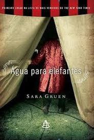 Download Livro Água para elefantes (Sara Gruen)