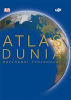 ajibayustore Judul : ATLAS DUNIA REFERENSI TERLENGKAP Pengarang : Andrew Heritage Penerbit : Erlangga
