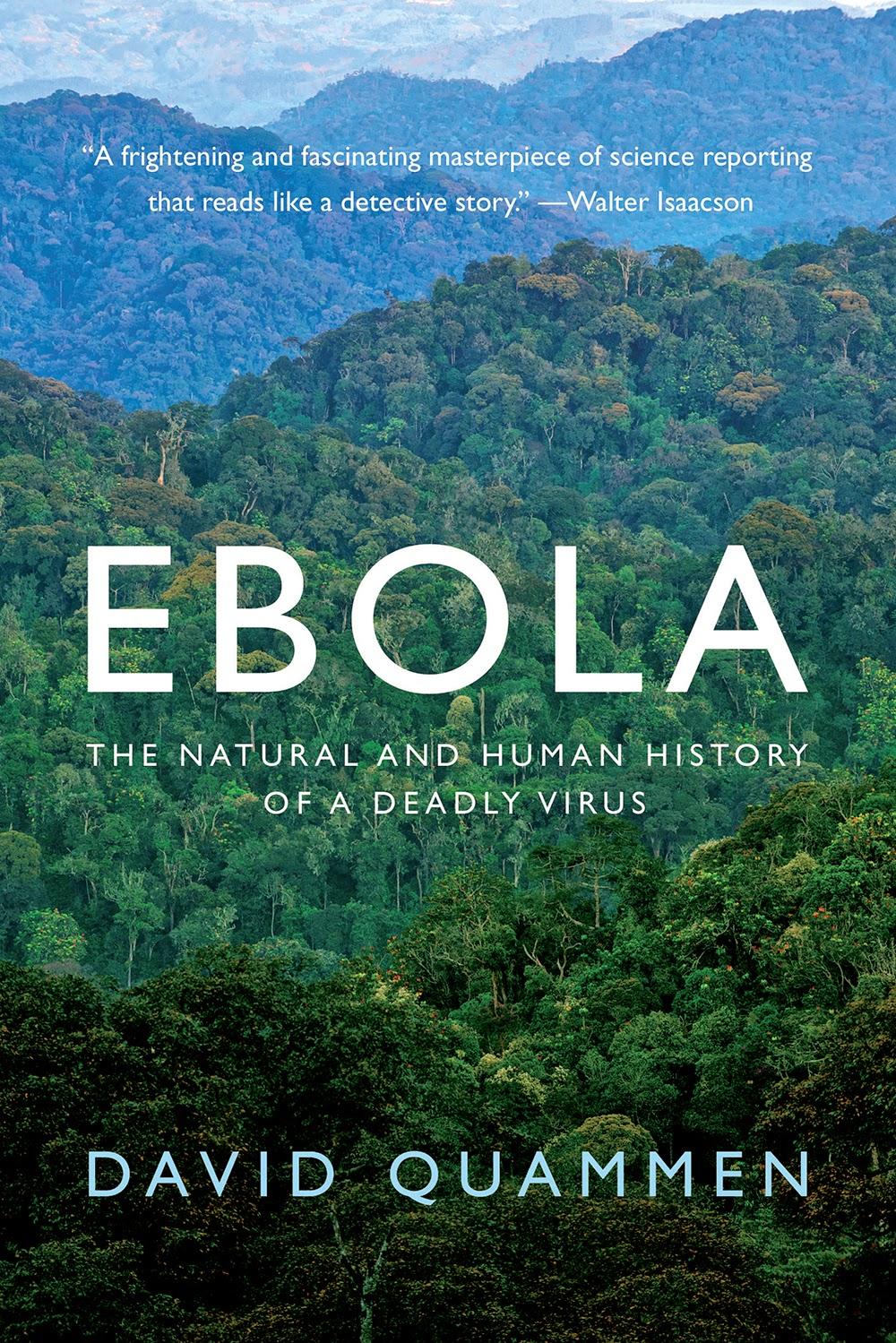 """ebola"" - David Quammen"
