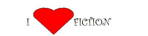 I love fiction