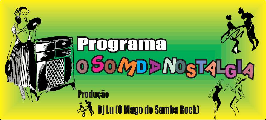 O Som da Nostalgia(Brazilian Samba Rock)