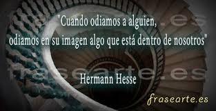 Según Herman Hesse