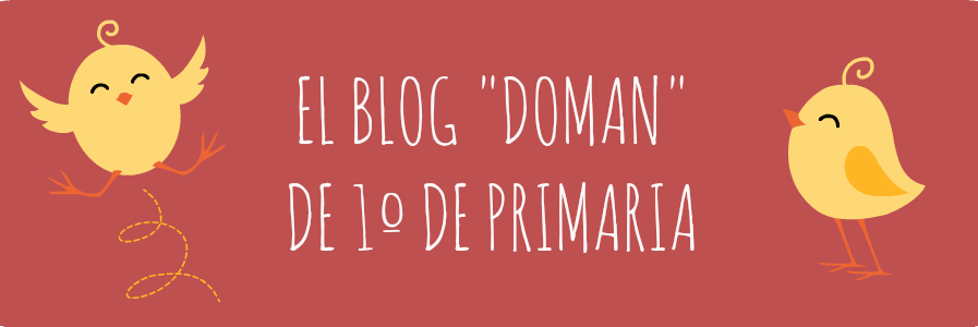 "El blog ""Doman"" de 1º de Primaria"