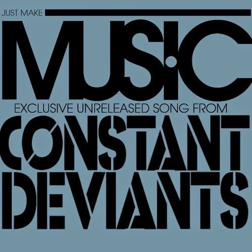 "Constant Deviants (@Cnstnt_Dvnts)  - ""Just Make Music"" (New Single) presented by  @Six2SixShift via @urbanelitepr"