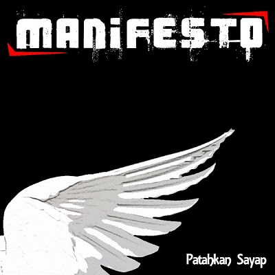 Manifesto - Patahkan Sayap
