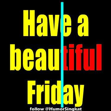 Judul: Have beautiful Friday Gambar animasi Hari Jumat JPEG