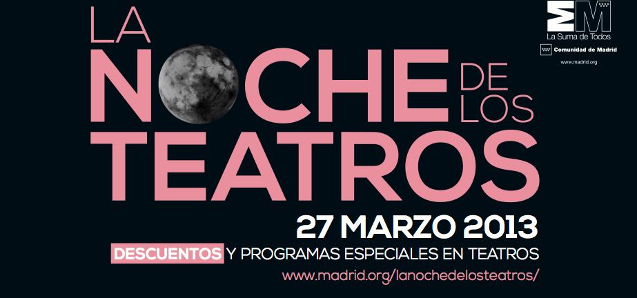 La Noche de los Teatros en Madrid en el Día Mundial del Teatro