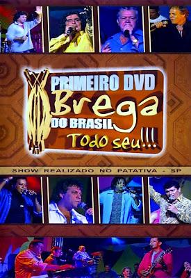 Primeiro DVD Brega do Brasil - Todo Seu!!! - DVDRip