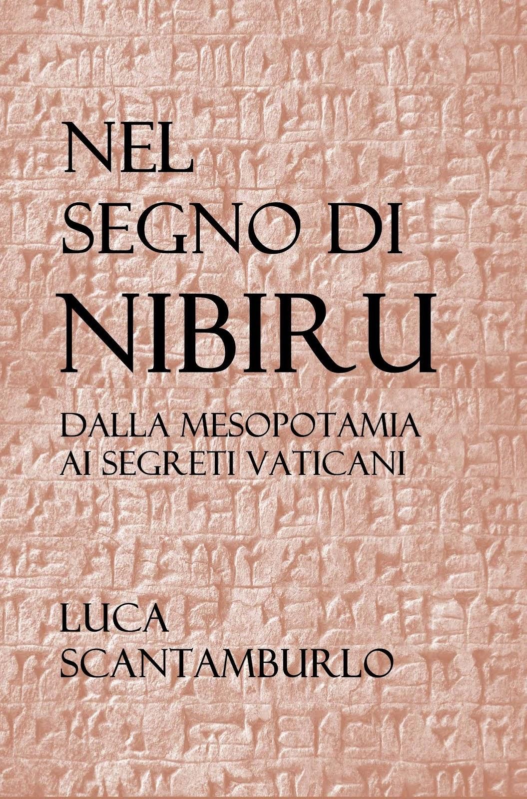 Nel segno di Nibiru. Dalla Mesopotamia ai segreti vaticani