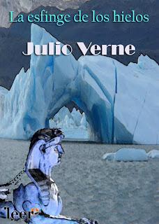 La Esfinge de los Hielos - Julio Verne