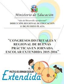 REVISTA CONGRESOS DISTRITALES Y REGIONAL DE JORNADA ESCOLAR EXTENDIDA
