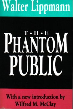 The Phantom Public (1925), by Walter Lippmann