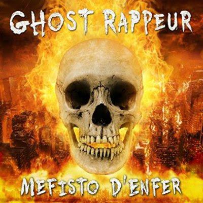 Mefisto D'enfer - Ghost Rappeur (2015)