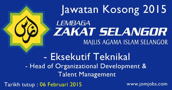 Jawatan Kosong MAIS 2015 Terkini - Lembaga Zakat Selangor