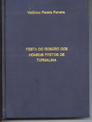 """Livro """"Festa do Rosário dos homens pretos de Turmalina""""."""