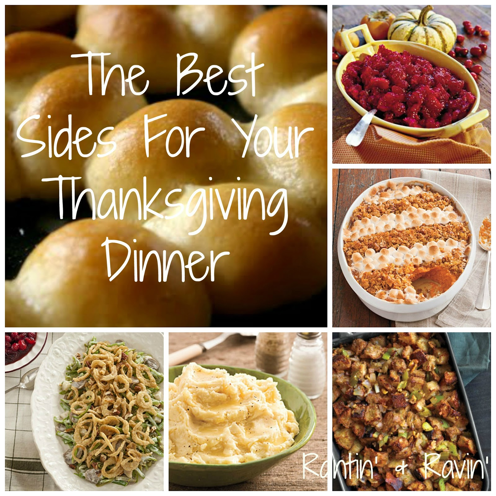 Rantin 39 ravin 39 the best sides for your thanksgiving for Best things to have for thanksgiving dinner
