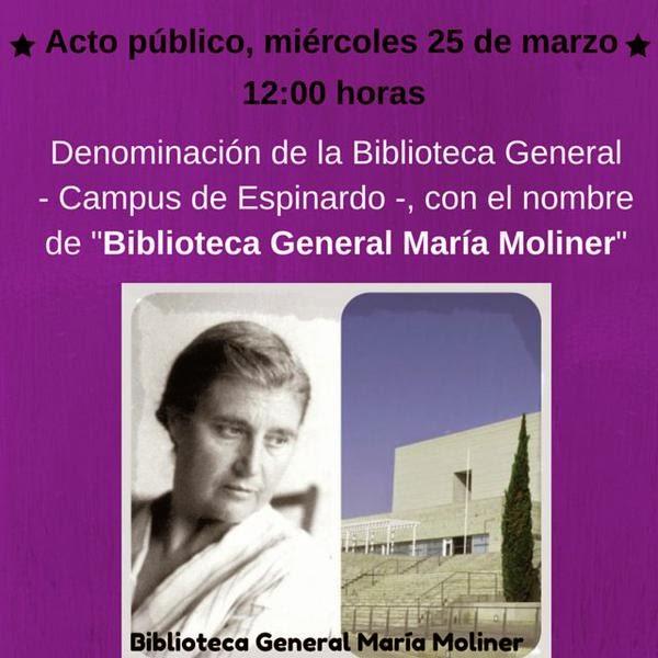 """Acto de denominación de la Biblioteca General del Campus de Espinardo con el nombre de """"Biblioteca General María Moliner""""."""