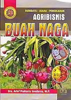 toko buku rahma: buku AGRIBISNIS BUAH NAGA, pengarang arief prahasta soedarya, penerbit pustaka grafika