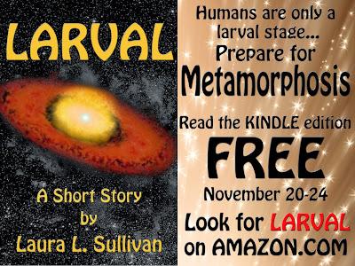 http://www.amazon.com/Larval-Short-Story-Laura-Sullivan-ebook/dp/B00FRJS12S/ref=la_B004FS1KX4_1_8?s=books&ie=UTF8&qid=1384963258&sr=1-8