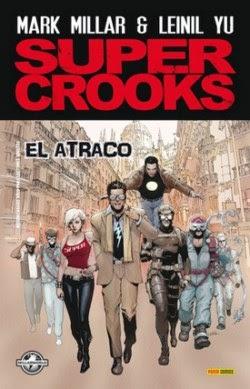 Super Crooks, de Mark Millar y Leinil Yu [Reseña]