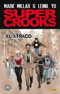 Super Crooks, de Mark Millar y Leinil Yu [Reseña]