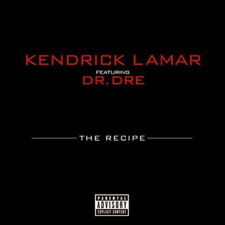 Kendrick Lamar – The Recipe ft. Dr Dre Lyrics | Letras | Lirik | Tekst | Text | Testo | Paroles - Source: musicjuzz.blogspot.com