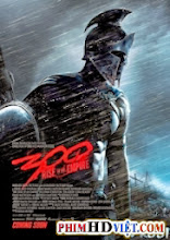 300 2: Đế Chế Trỗi Dậy - 300: Rise Of An Empire