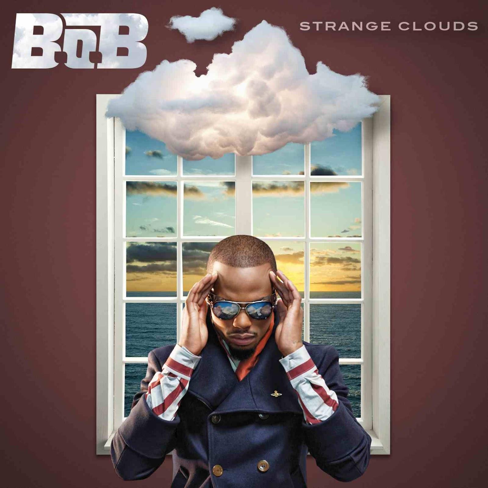 http://3.bp.blogspot.com/-YMWhPLQQBbM/T8NQHAFbxPI/AAAAAAAAApo/kbSpPl33tyg/s1600/B.o.B.+-+Strange+Clouds.jpg