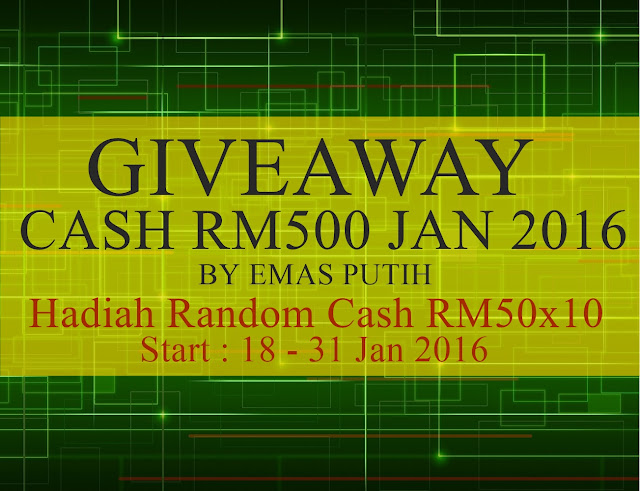 Giveway January Cash RM500 by Emas Putih